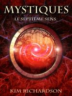 Mystiques, Tome 1