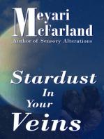 Stardust In Your Veins