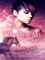 Whisper Me