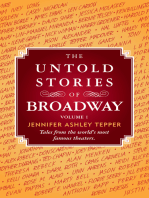 The Untold Stories of Broadway, Volume 1