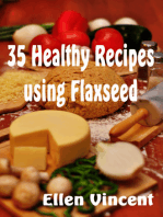 35 Healthy Recipes Using Flaxseed