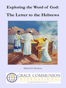 Exploring the Word of God: The Letter to the Hebrews