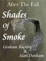 Shades Of Smoke