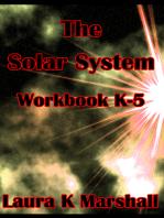 The Solar System Lesson Plan Workbook K-5