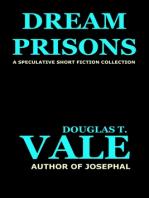 Dream Prisons