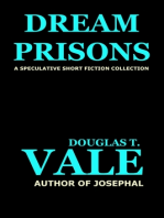 Dream Prisons