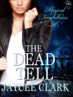 The Dead Tell