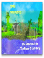 The Readtrack to The River Ghost Gang