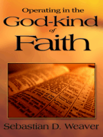 Operating in the God-kind of Faith