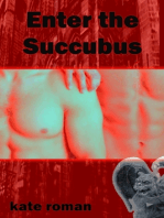 Enter The Succubus