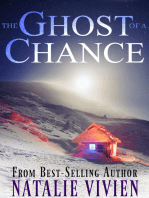 The Ghost of a Chance