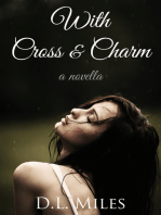 With Cross & Charm