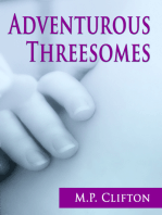 Adventurous Threesomes
