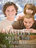 Monty Meets the Parents (Marshall's Park #7