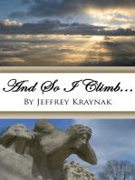 And So I Climb...