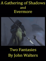 A Gathering of Shadows and Evermore