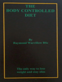The Body Controlled Diet
