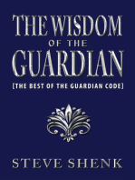 The Wisdom of The Guardian [The Best of the Guardian Code]