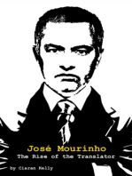 José Mourinho: The Rise of the Translator