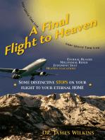 A Final Flight to Heaven