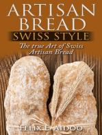 Artisan Bread Swiss Style