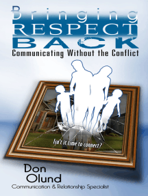 Bringing Respect Back: Communicating Without the Conflict