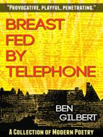 Breast Fed by Telephone