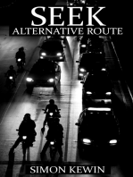 Seek Alternative Route
