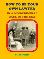 How to be Your Own Lawyer in a Non-Criminal Case in the United States of America