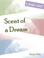 Scent of a Dream