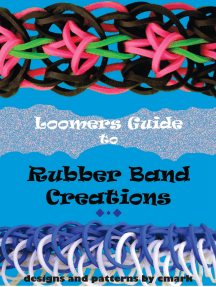 Loomers Guide to Rubber Band Creations