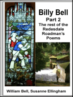 Billy Bell, Part 2 The rest of the Redesdale Roadman's Poems