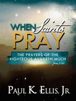 When Saints Pray