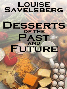 Desserts of the Past and Future