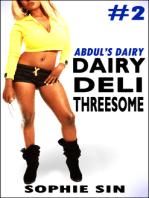 Dairy Deli Threesome (Abdul's Dairy #2)