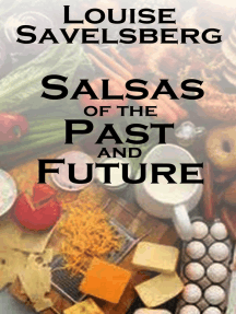 Salsas of the Past and Future