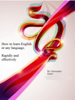 How To Learn English Or Any Other Language. Rapidly and Effectively.