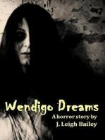 Wendigo Dreams