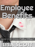 Employee Benefits (short story #2 from Office Flirts! 5 Romantic Short Stories)