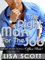 The Right Man For The Job (short story #3 from Office Flirts!)