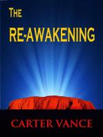 The Re-Awakening