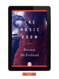 The Music Room by Dennis McFarland {Excerpt}