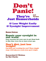 Don't Panic They're Just Hemorrhoids & Lose Weight Easily & Eyesight Improvement