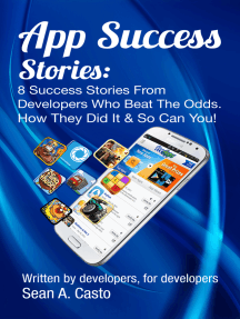 App Success Stories: 8 Success Stories from Developers Who Beat the Odds!