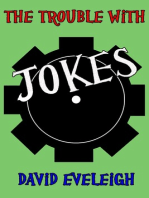 The Trouble With Jokes (Flash Fiction)