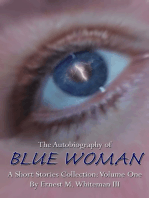 The Autobiography of Blue Woman Volume One