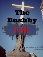 The Bushby Fraud