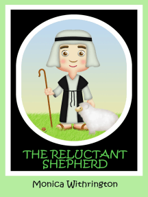 The Reluctant Shepherd