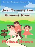 Jael Travels the Romans Road