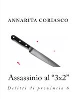 """Assassinio al """"3x2"""""""